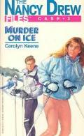 Murder on Ice (Nancy Drew Files Series #3)