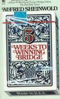 Five Weeks to Winning Bridge - Alfred Sheinwold - Mass Market Paperback - REISSUE