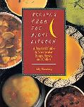 Recipes from the Night Kitchen A Practical Guide to Spectacular Soups, Stews and Chilies
