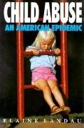 Child Abuse: An American Epidemic