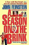 Season on the Brink A Year With Bob Knight and the Indiana Hoosiers