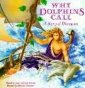 Why Dolphins Call: A Story of Dionysus - Scott Simons - Hardcover
