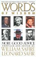 Words of Wisdom More Good Advice