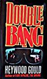 Double Bang. [First Printing]