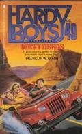 Dirty Deeds (Hardy Boys Casefiles Series #49)