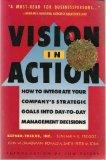 Vision in Action: Putting a Winning Strategy to Work