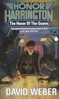 Honor of the Queen (Honor Harrington #2)