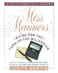 Miss Manners Guide for the Turn of the Millennium