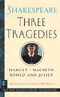 Three Tragedies Romeo and Juliet/Hamlet/Macbeth