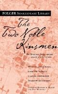 The Two Noble Kinsmen (Folger Shakespeare Library)