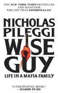 Wiseguy Life in a Mafia Family