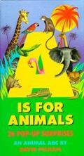 A is for Animals: 26 Pop-Up Surprises - David Pelham - Pop Up Book