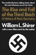 Rise and Fall of the Third Reich A History of Nazi Germany