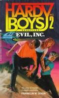 Evil, Inc. (Hardy Boys Casefiles Series #2)