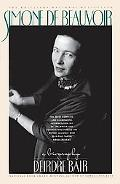 Simone De Beauvoir A Biography