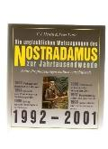 Nostradamus: The End of the Millennium: Prophecies: 1992 to 2001