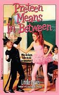 Pre-Teen Means Inbetween - Linda Lewis - Paperback