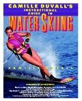 Camille Duvall's Instructional Guide to Water Skiing