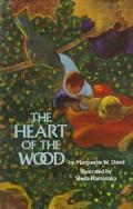 Heart of the Wood - Marguerite W. Davol - Hardcover