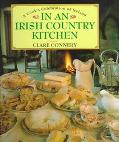 A Cook's Celebration of Ireland in an Irish Country Kitchen