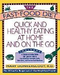 Fast-Food Diet Quick and Healthy Eating at Home and on the Go