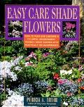 Easy Care Shade Flowers - Patricia A. Taylor - Paperback