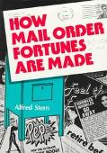 How Mail Order Fortunes Are Made