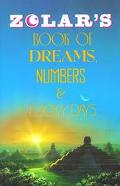 Zolar's Book of Dreams, Numbers & Lucky Days.