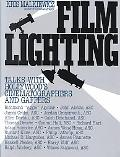 Film Lighting Talks With Hollywood's Cinematographers and Gaffers