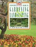Time Life Gardening and Landscaping: Gardener's Guide - Time-Life Books - Hardcover