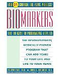 Biomarkers The 10 Keys to Prolonging Vitality