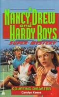 Courting Disaster (Nancy Drew & the Hardy Boys Super Mystery Series #15) - Carolyn Keene - M...