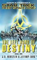 Star Trek Deep Space Nine The Left Hand of Destiny Book 2