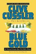 Blue Gold A Novel from the Numa Files