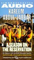 A Season on the Reservation: My Sojourn with the White Mountain Apaches - Kareem Abdul-Jabba...