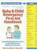 Baby and Child Emergency First-Aid Handbook - Mitchell J. Einzig - Hardcover