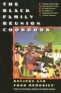 Black Family Reunion Cookbook Recipes & Food Memories from the National Council of Negro Wom...