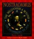 Nostradamus: The Millennium and beyond--the Prophecies to 2016