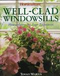 Well-Clad Windowsills: Houseplants for Four Exposures - Tovah Martin - Hardcover - 1st ed