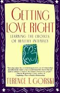 Getting Love Right Learning the Choices of Healthy Intimacy