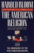 American Religion: The Emergence of the Post-Christian Nation
