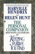 Personal Companion Meditations and Exercises for Keeping the Love You Find