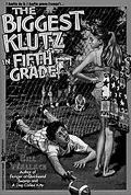 Biggest Klutz in Fifth Grade
