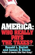 America Who Really Pays the Taxes?