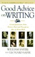 Good Advice on Writing: Writers Past and Present on how to Write Well - William Safire - Pap...