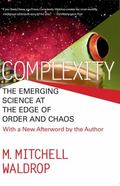 Complexity The Emerging Science at the Edge of Order and Chaos