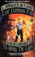 Lest Darkness Fall, to Bring the Light 2 Books in 1