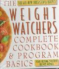 Weight Watchers Complete Cookbook and Program Basics: The 500 all-new Irresistible Recipes: ...