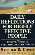 Daily Reflections for Highly Effective People Living the Seven Habits