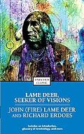 Lame Deer Seeker of Visions
